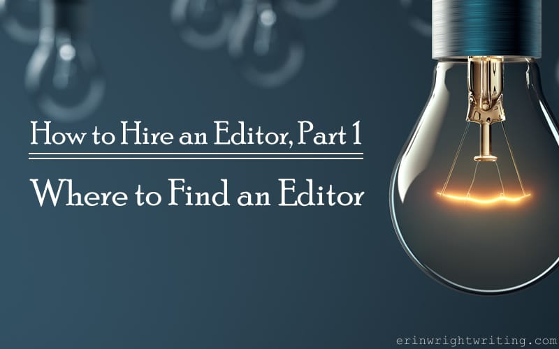 Image of Light Bulb | How to Hire an Editor: Where to Find an Editor