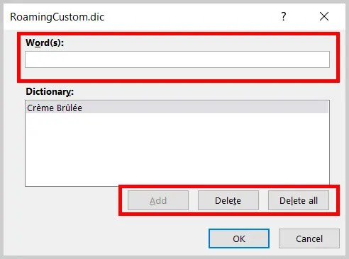 Image of the RoamingCustom.dic Dialog Box Add and Delete Options | Step 7 in How to Edit Your Custom Dictionary in Word
