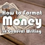How to Format Money in General Writing