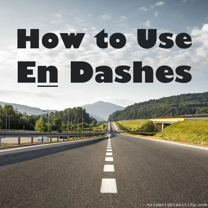 How to Use En Dashes   Image of Highway Dashes