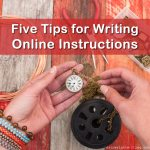 Five Tips for Writing Online Instructions