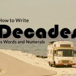 How to Write Decades as Words and Numerals