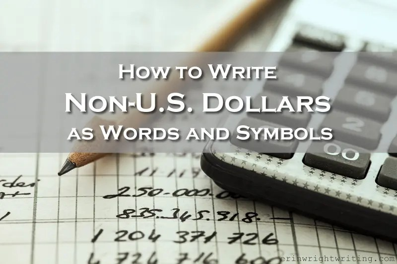 How To Write Non Us Dollars As Words And Symbols