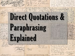 Direct Quotations and Paraphrasing Explained