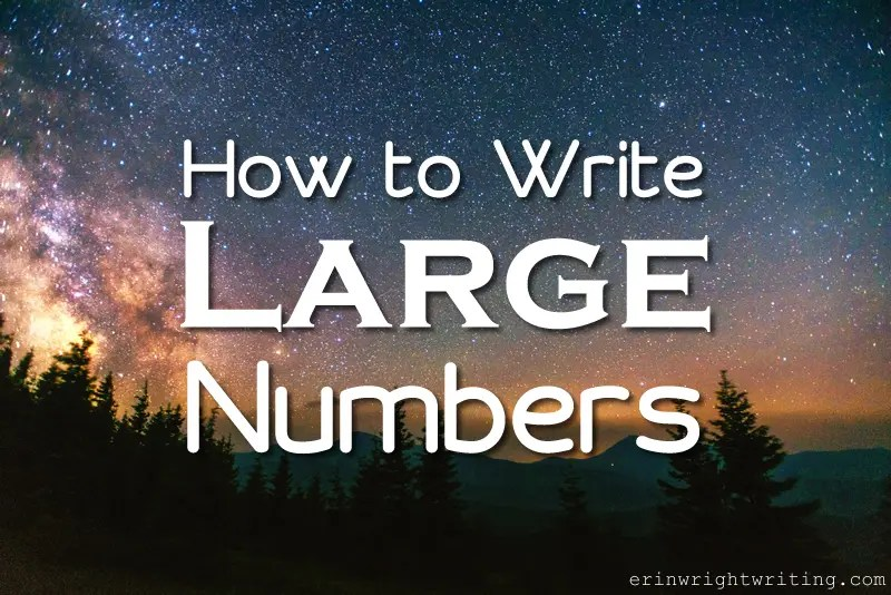 Image of Sky over Mountains | How to Write Large Numbers