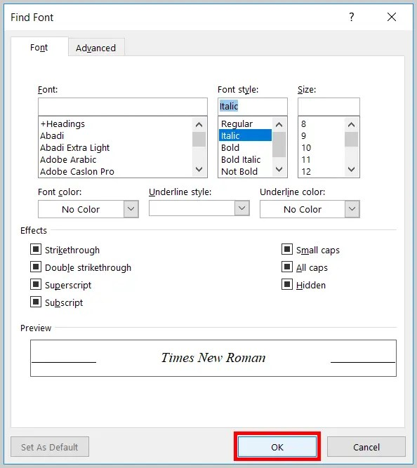 Image of Word 365 / OK Button in the Find Font Dialog Box | Step 8 in How to Find and Replace Formatting Applied Anywhere in a Word Document