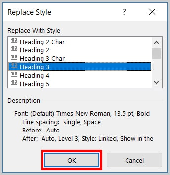 Image of Word 365 / Word 2019 OK Button in the Replace Style Dialog Box | Step 13 in How to Find and Replace Formatting Applied to Specific Text in a Word Document