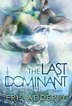 The Last Dominant by Eris Adderly ebook cover