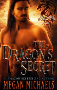 The Dragon Warlords Book 1: The Dragon's Secret by Megan Michaels