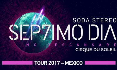 Toda la info que debes saber de Soda Stereo SEP7IMO DIA by Cirque du Soleil en México
