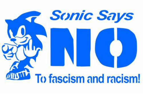 Sonic says no to fascism and racism