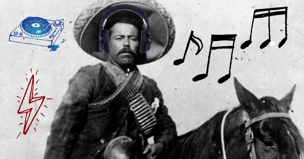División del Norte, Pancho Villa, Playlist, IPod, Villa, Revolución