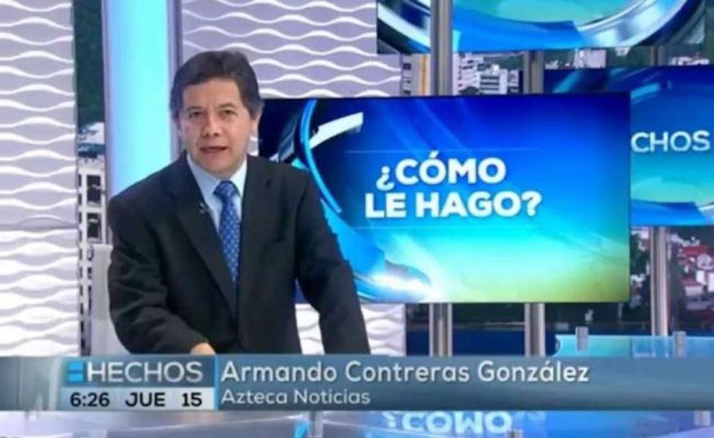 Armando-Contreras-TV-Azteca-Reportero-Periodista