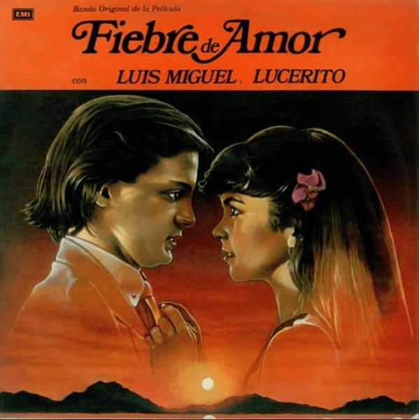 Fiebre de amor Luis Miguel y Lucero