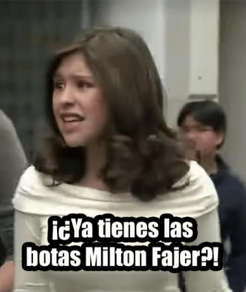 Meme Botas Milton Fajer