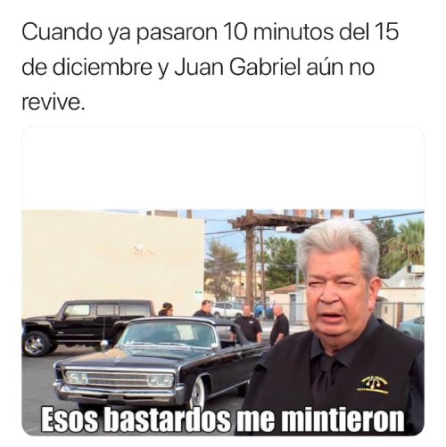 Memes por resurrección de Juan Gabriel