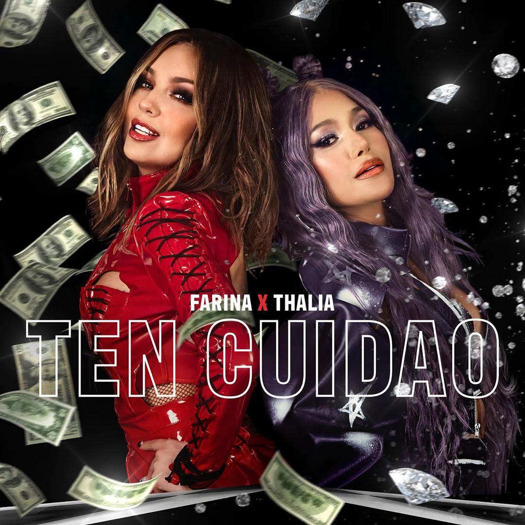 Thalía y Farina lanzan video de Ten Cuidao