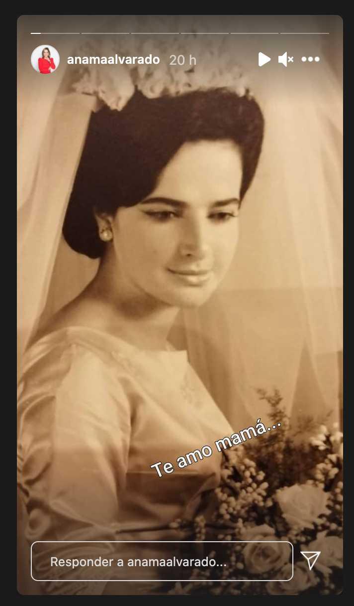Ana María Alvarado anuncia la muerte de su mamá