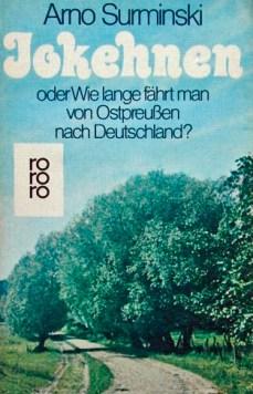 Jokehnen, Erstlingswerk von Arno Surminski, Foto: Cover 1976