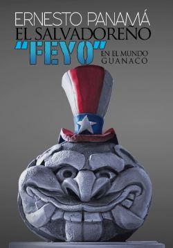 """El Salvadoreño """"FEYO"""" en el Mundo Guanaco"""