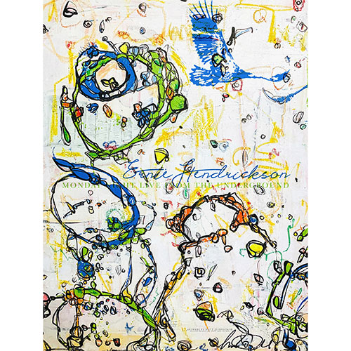 Ernie Hendrickson - Monday Night Live Poster