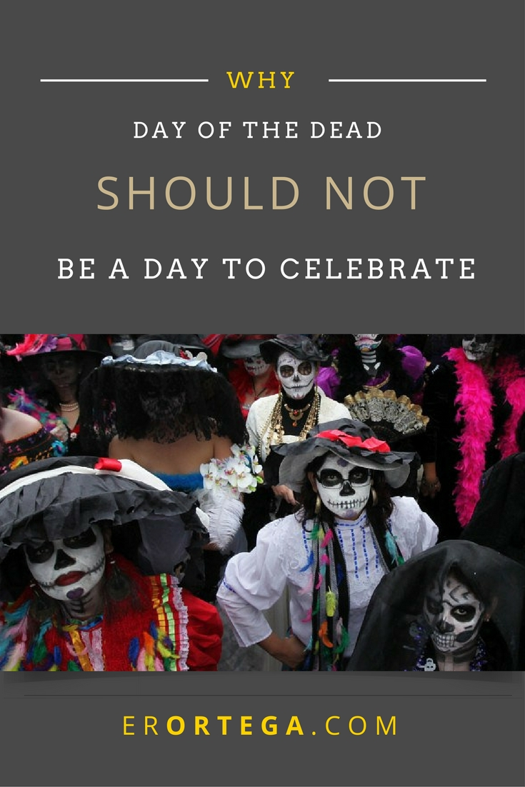 Day of the Dead: A day that celebrates a curse. Why Day of the Dead curses the Christian. Dia de los Muertos is not a day to be celebrated as it beckons the wrestling with principalities. Why does the Bible clearly forbid such entertainment? Read and reflect here. Halloween| Spirituality| Dia de los Muertos