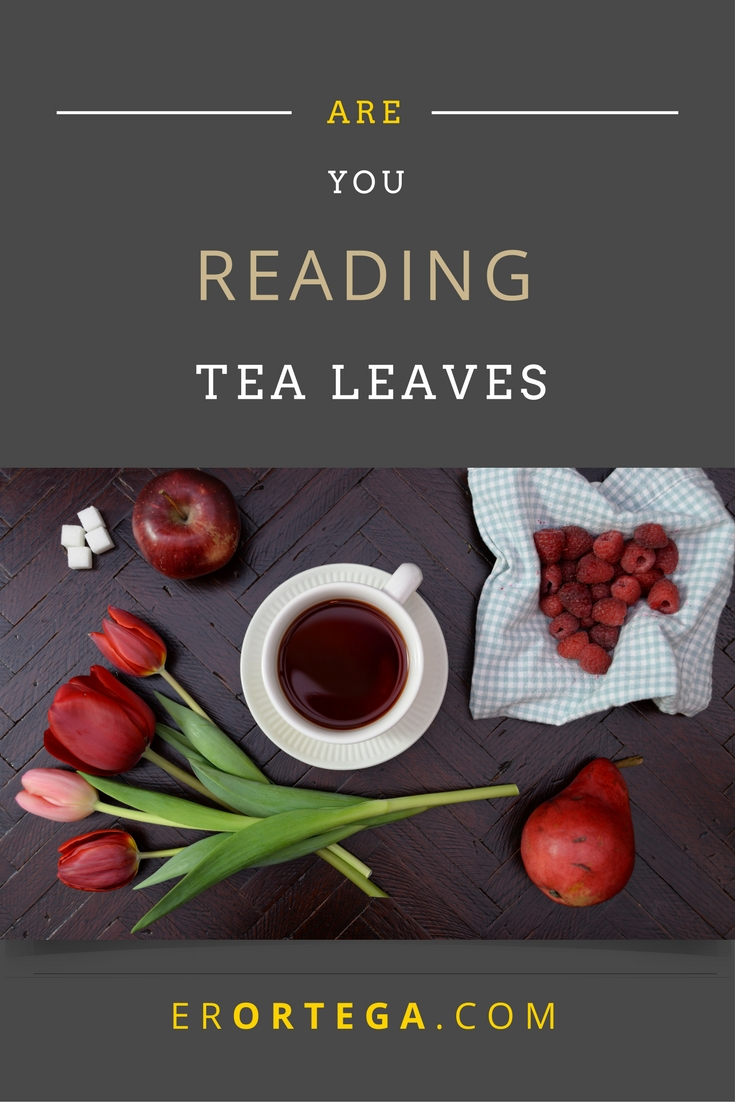 Are you reading tea leaves? We cannot find God's will by reading tea leaves. How do we know what is His will for us? It must be found only through His word and His word alone.