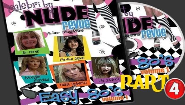 Celebrity Nude Revue – Easy 80's (Part 4) watch online
