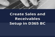 Create Sales and Receivables Setup in D365 BC
