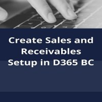 How to Create Sales and Receivables Setup in D365 BC