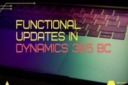 Major Functional Updates in Dynamics 365 BC