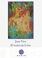 El teatro de la luz, Juan Vico.