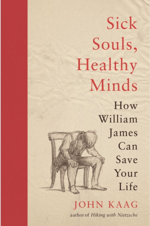 Sick Souls, Healthy Minds by John Kaag Erraticus Reading Groups