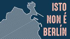 Isto non é Berlín | Colectivo RPM