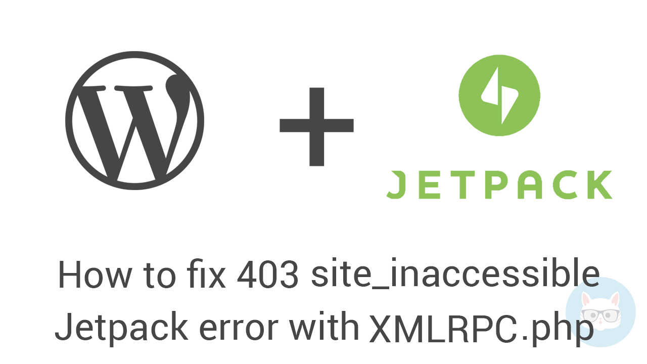 Wordpress-jetpack-403-XMLRPC-Site-inaccessible-forbidden-error copy