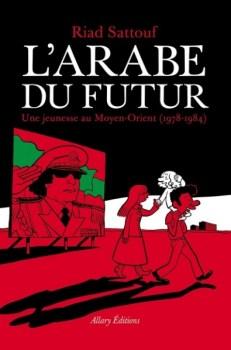 42e-fibd-le-fauve-d-or-pour-l-arabe-du-futur-tome-1-de-riad_472069_395x600p