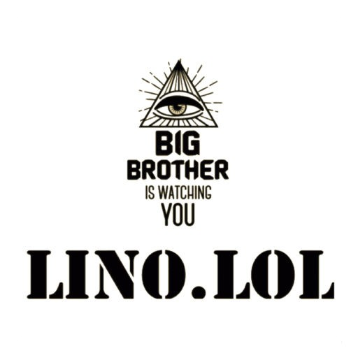 cropped-Lino.lol-BIG-BROTHER-1.jpg