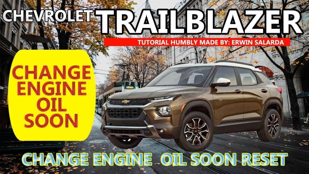 How To Reset Chevrolet Trailblazer Oil Life Reminder