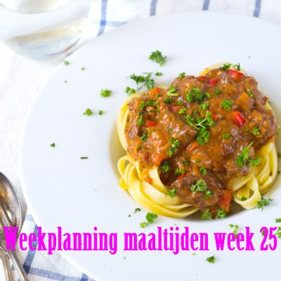Weekplanning maaltijden week 25