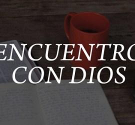 Encuentro Con Dios Clase 1 El Qué Por Qué Y El Cómo Del