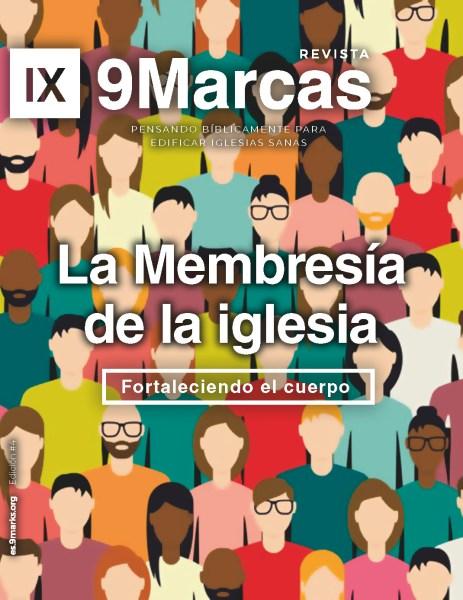 Revista 9Marcas #4 | La Membresía de la Iglesia