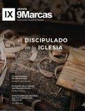Revista 9Marcas #7 | El Discipulado en la Iglesia