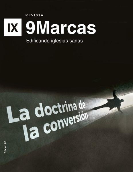 Revista 9Marcas #8 | La Doctrina de la Conversión