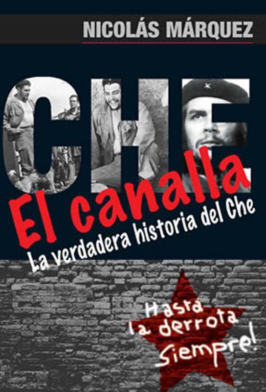 Tapa del libro de Nicolás Márquez, El Canalla.