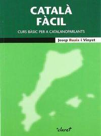 Catalán hacedero: curso básico para catalanohablantes PDF