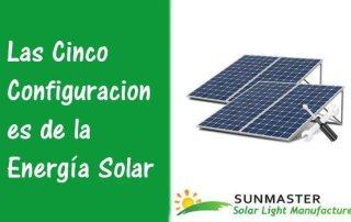Las-Cinco-Configuraciones-de-la-Energía-Solar-Preview Blog Energía Solar