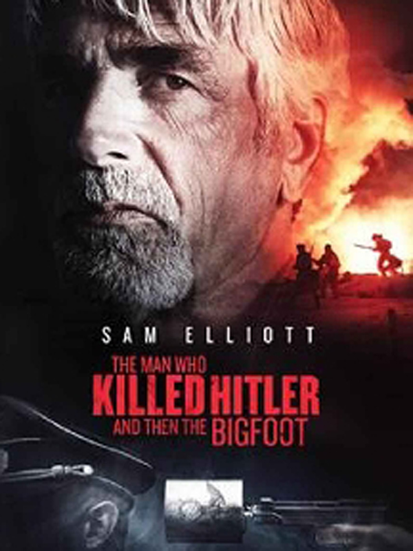 Resultado de imagen de The Man Who Killed Hitler and then The Bigfoot