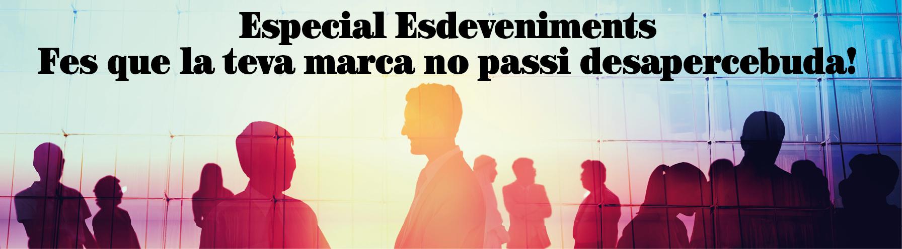 Especial esdeveniments