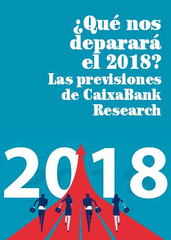 ¿Qué nos deparará el 2018? Las previsiones de CaixaBank Research