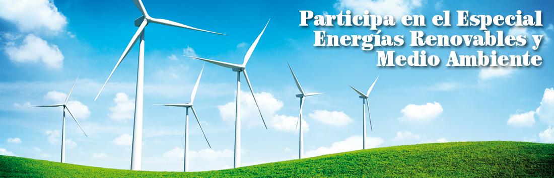 Participa en el Especial Energías Renovables y Medio Ambiente
